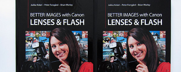 Better Images with Canon Lenses and Flash