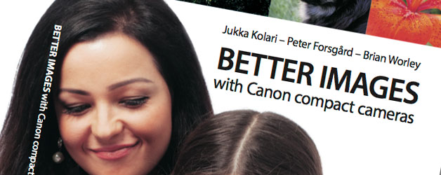 My new book – Better Images with Canon compact cameras