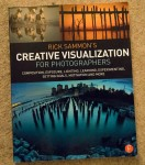 Rick Sammon's Creative Visualization for Photographers